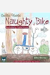 Naughty Bike (Bike Stories Book 1) Kindle Edition