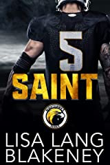 Saint: A Football Romance (The Nighthawk Series Book 1) Kindle Edition