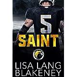Saint: A Football Romance (The Nighthawk Series Book 1)
