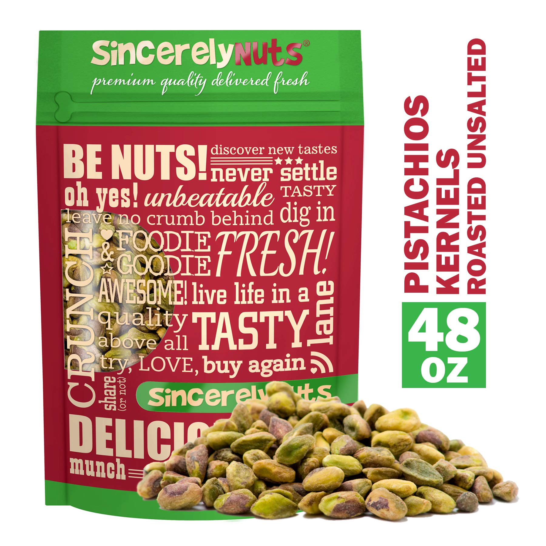 Sincerely Nuts Pistachios Roasted & Unsalted Kernels (No Shell) - 3 Lb. Bag - Healthy Snack Food | Great for Cooking | Source of Fiber, Protein & Vitamins | Gourmet | Vegan, Kosher & Gluten Free