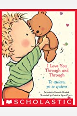 I Love You Through and Through / Te quiero, yo te quiero (Caroline Jayne Church) Kindle Edition