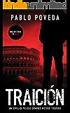 Traición: una historia de Rojo: Una novela de policías, crímenes, misterio y suspense (Detectives novela negra nº 2) (Spanish Edition)