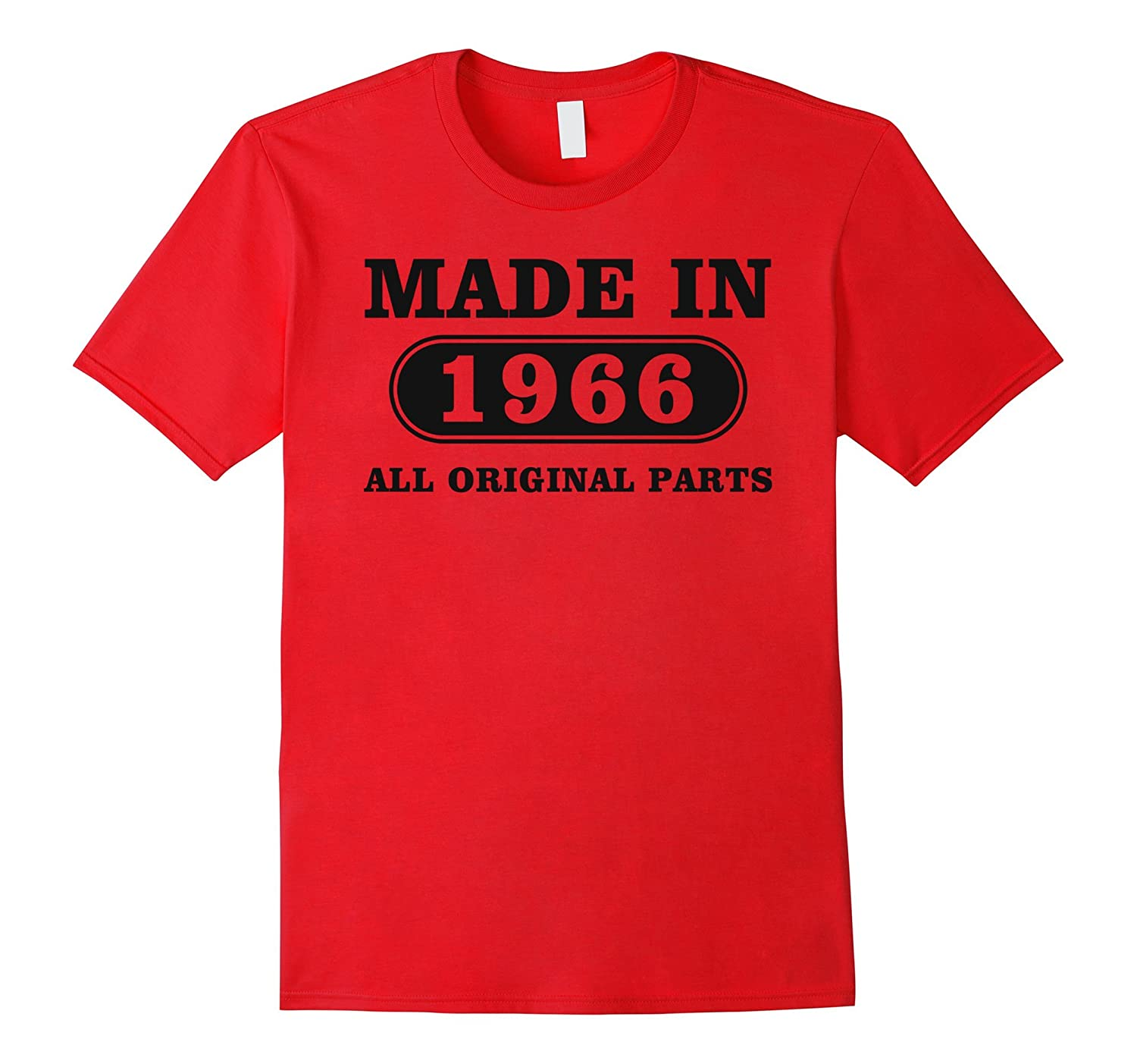 50th Birthday Gift, Made in 1966 All Original Parts T-Shirt-Art