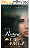 The Raven and the Witchhunter: The Rise of the Light