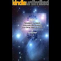RU1: Pleiadean Starseeds, Annunaki Descendents and Other Aliens on Earth