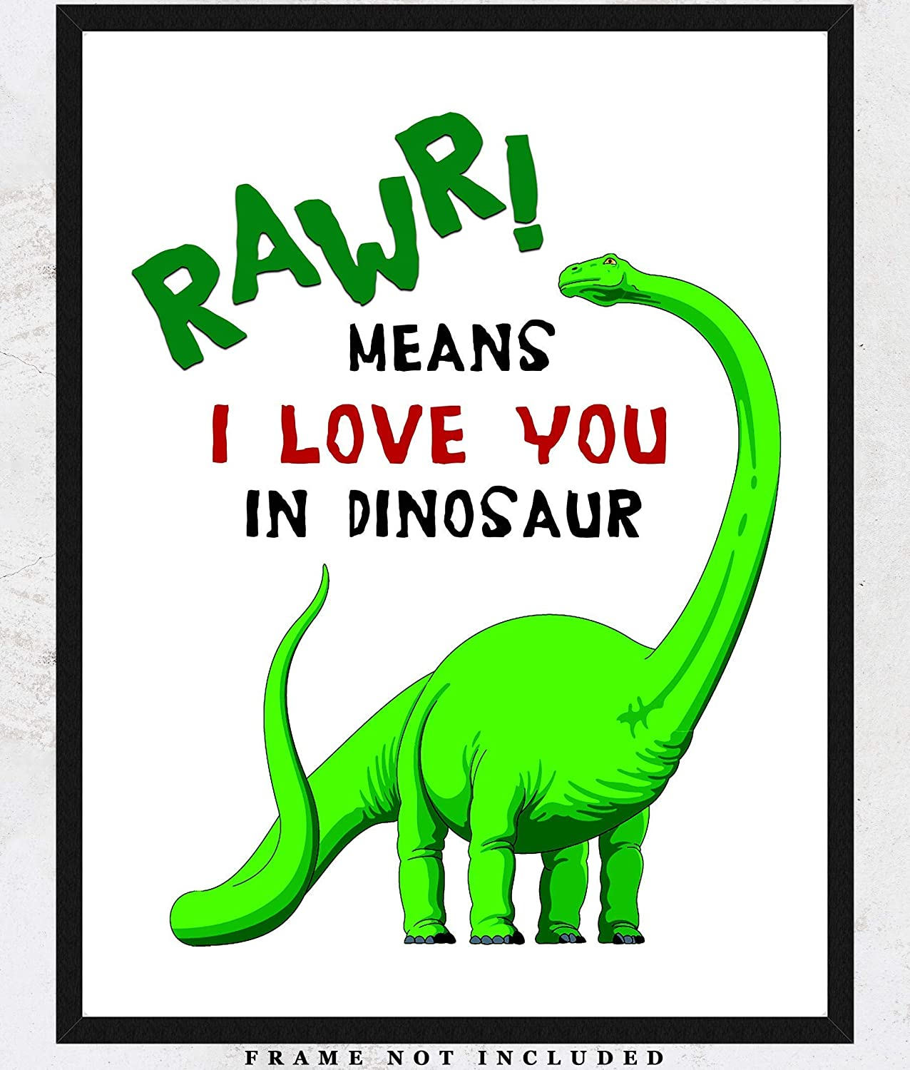 RAWR Means I Love You In Dinosaur Wall Art