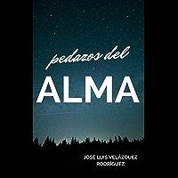 Pedazos del alma (Poesía Interior) (Spanish Edition)