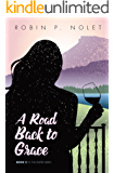 A Road Back to Grace (The Keeper Series Book 2)