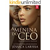 A MENINA DO CEO ( LIVRO ÚNICO) (Portuguese Edition)