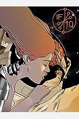 Isotropic Fiction #10 (Isotropic Fiction Magazine) Kindle Edition