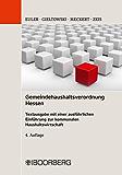 Gemeindehaushaltsverordnung Hessen: Textausgabe mit einer ausführlichen Einführung zur kommunalen Haushaltswirtschaft