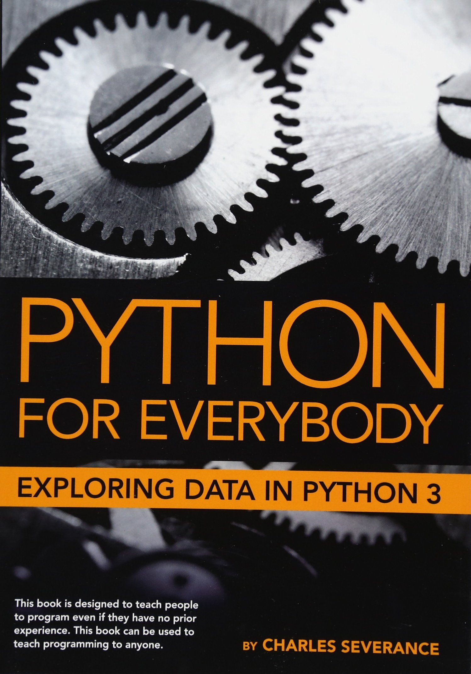 Python for everybody exploring data in python 3 dr charles python for everybody exploring data in python 3 dr charles russell severance sue blumenberg elliott hauser aimee andrion 9781530051120 amazon fandeluxe Image collections