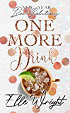 One More Drink: New Year Bae-Solutions