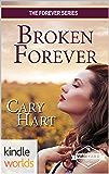 St. Helena Vineyard Series: Broken Forever (Kindle Worlds Novella) (The Forever Series Book 3)