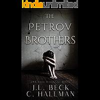 The Petrov Brothers: Dark Mafia Romance Duet