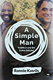 A Simple Man – Kasrils and the Zuma enigma