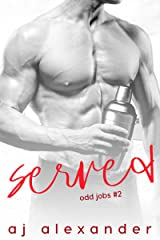 Served: A Friends to Lovers Standalone Romance (Odd Jobs Book 2) Kindle Edition