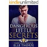 Dangerous Little Secrets: A Reverse Harem Bully Romance (Saint View High Book 2)
