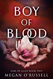 Boy of Blood (Girl of Glass Book 2)