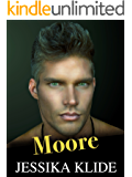 Moore (A Scorching Stripper's Love Story Book 3)