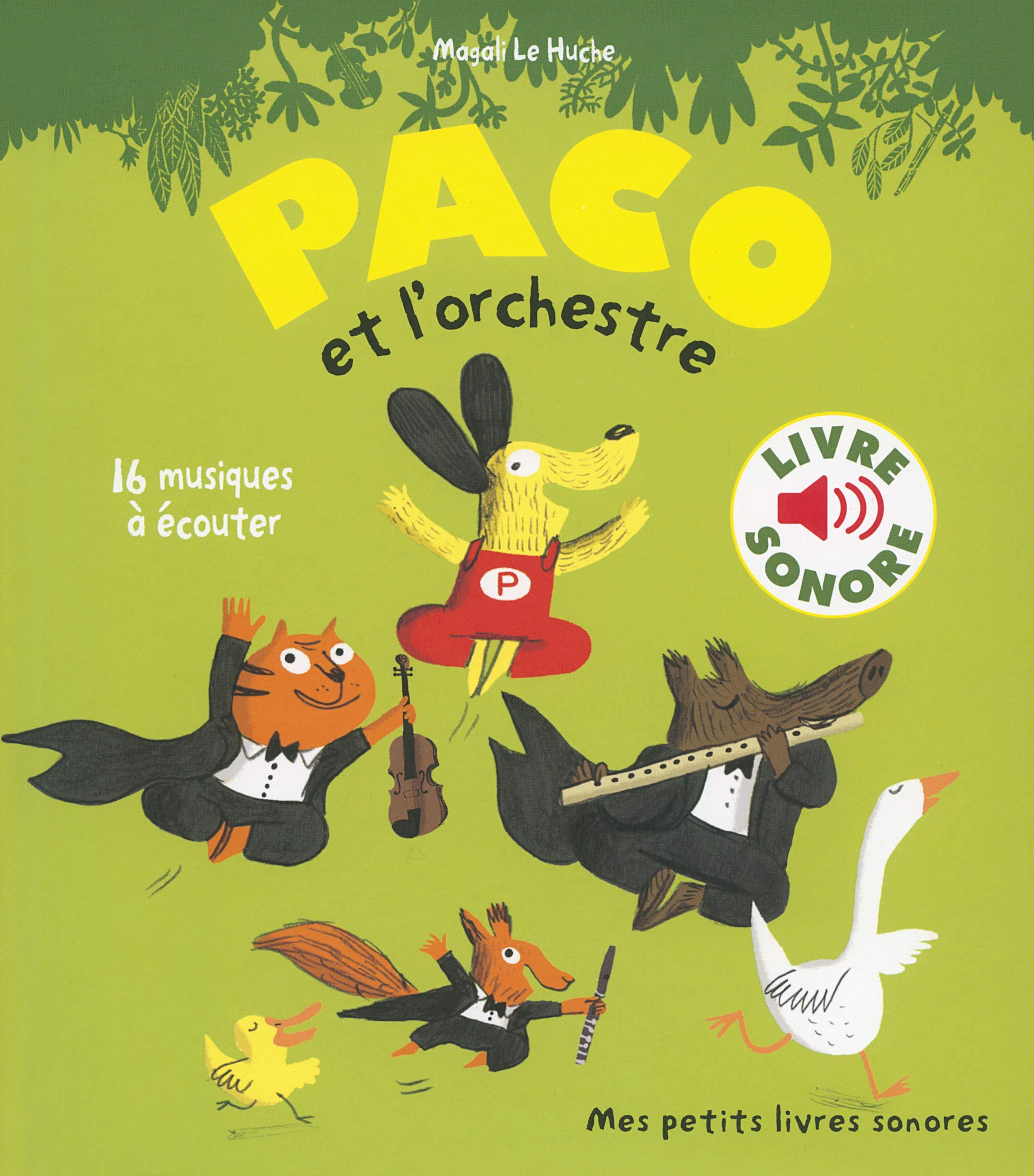Paco Et L Orchestre 1cd Audio Magali Le Huche