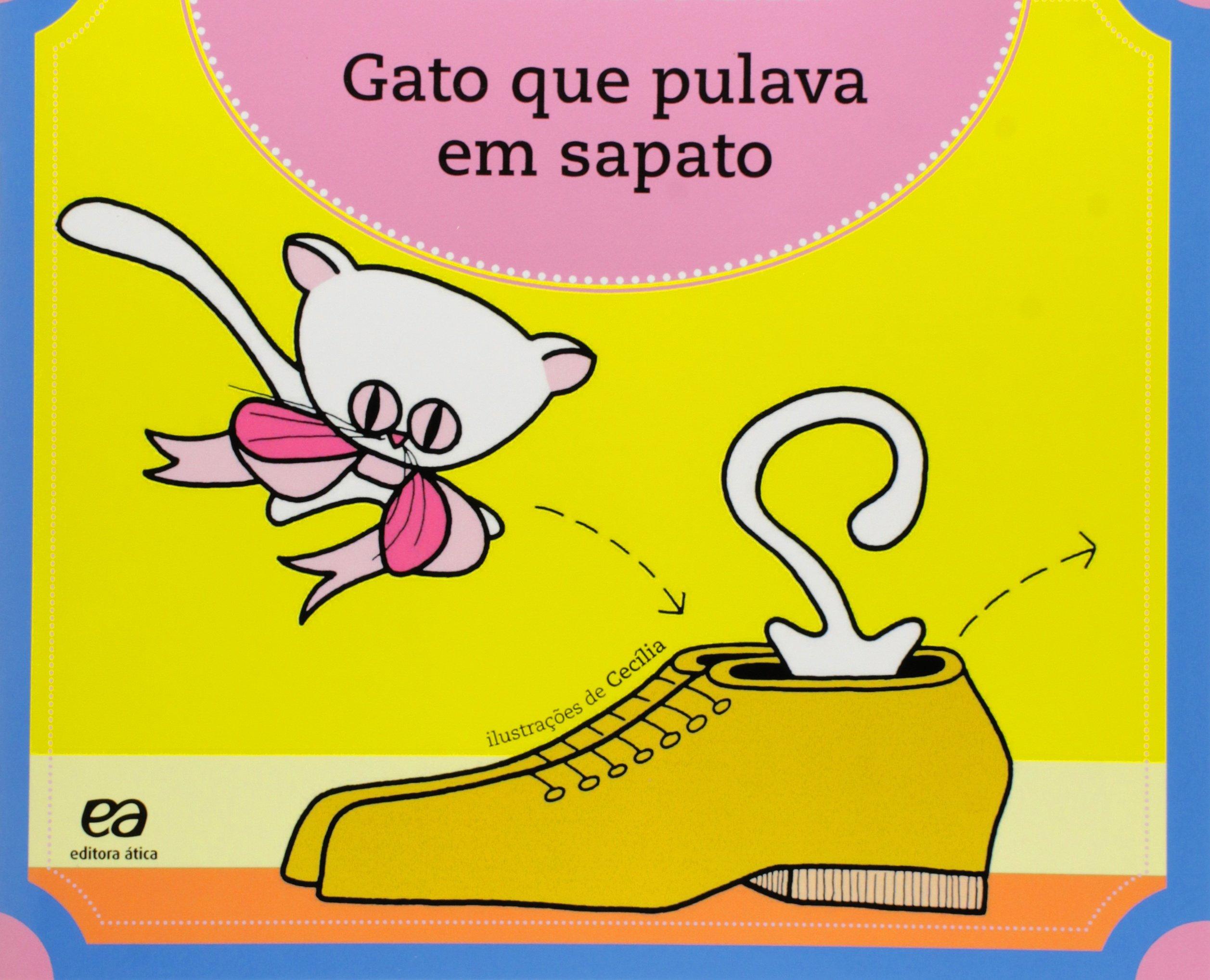Gato Que Pulava Em Sapato (Portuguese Brazilian) Paperback – 2008