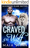 Craved By Her Wolf (Silverwood Island Shifters)