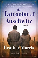 The Tattooist of Auschwitz: A Novel Paperback