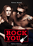 Rock You - volume 4 (French Edition)
