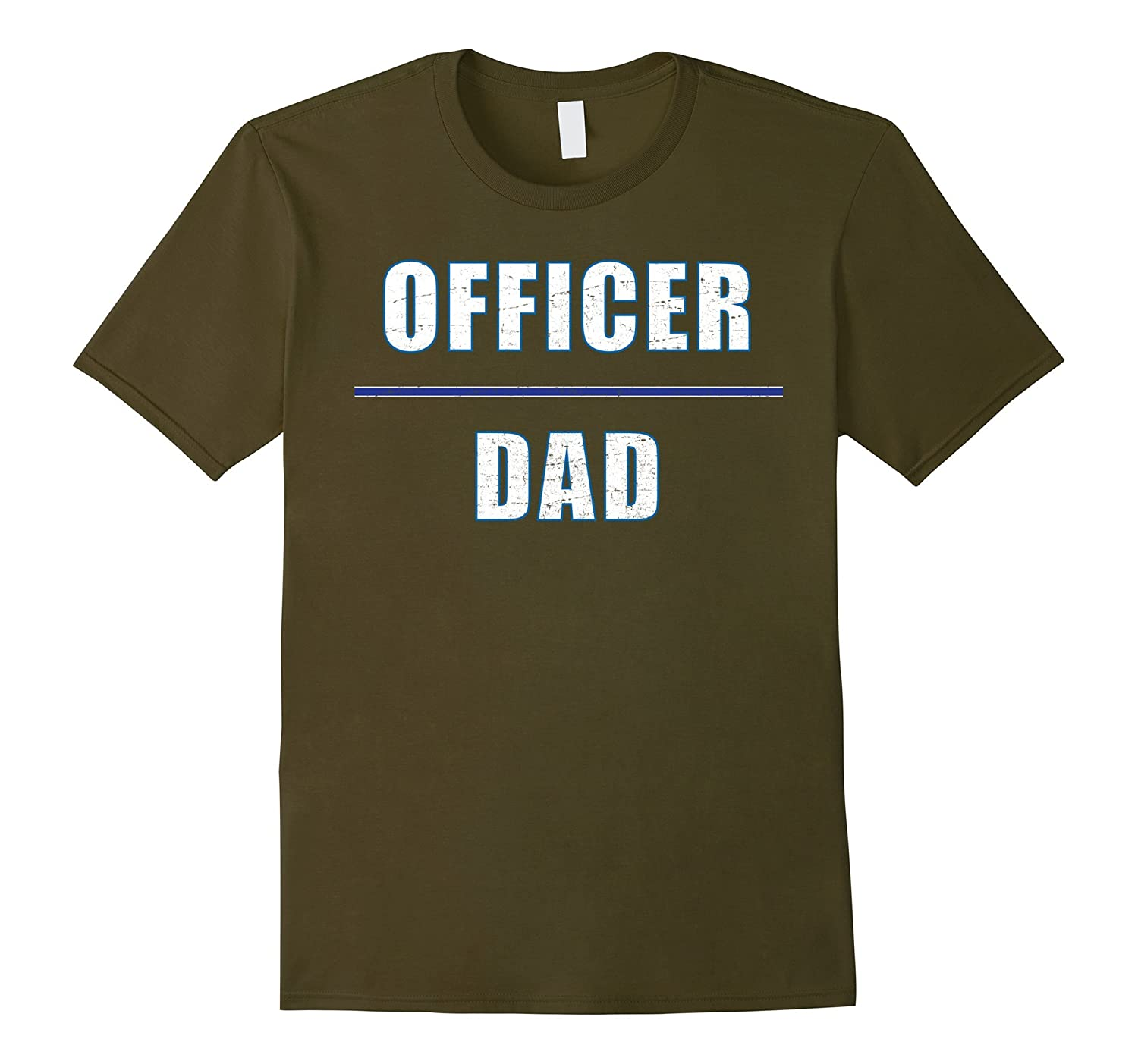 """Officer Dad"" awesome t-shirt for the hero you know and love"