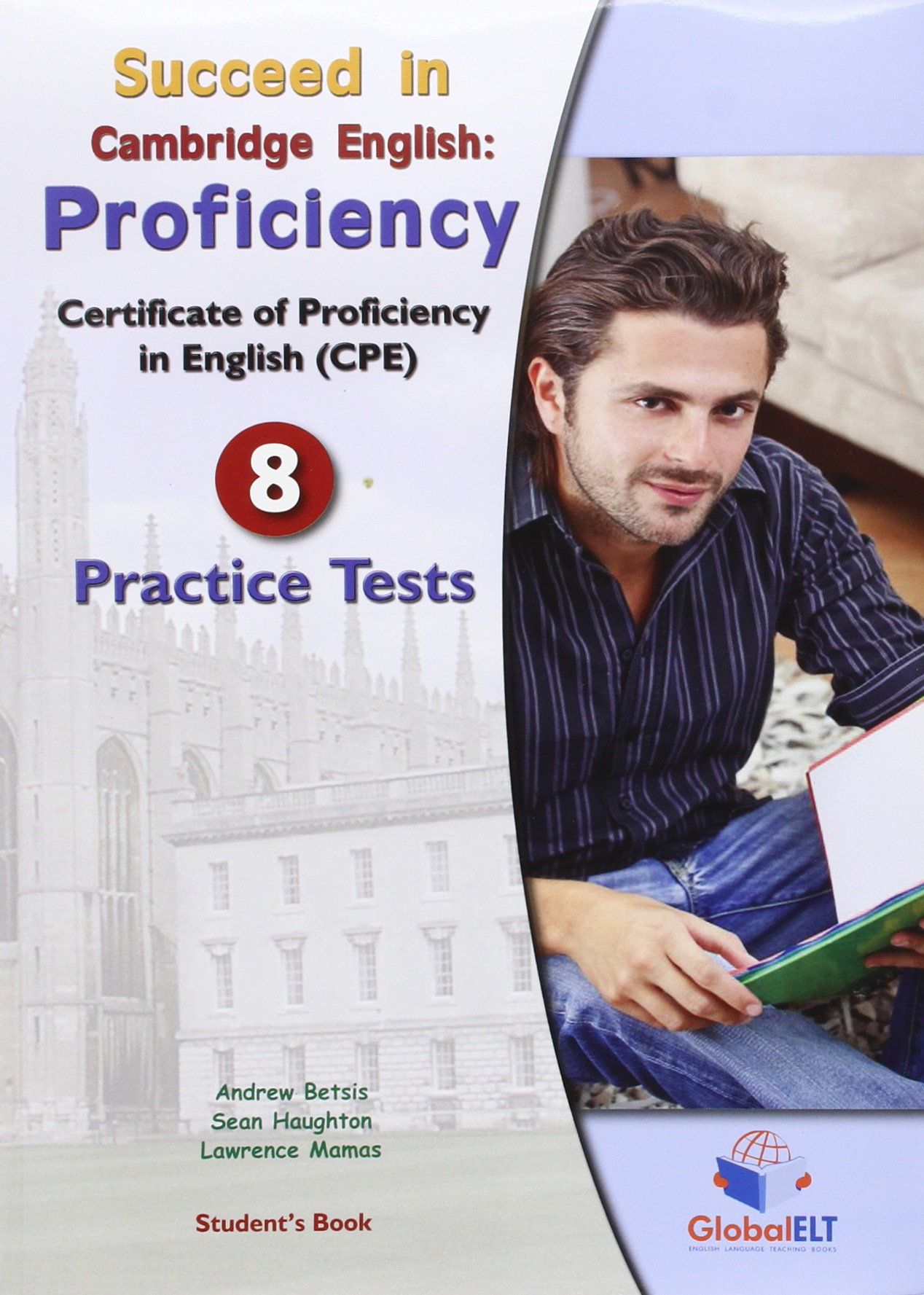 Download Succeed in the New Cambridge Proficiency - 8 Practice Tests - Student's Book and Self-Study Guide with Answer Key pdf epub