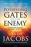 Possessing the Gates of the Enemy: A Training