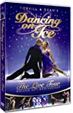 Torvill & Dean's Dancing On Ice - The Bolero 25th Anniversary Tour [DVD]
