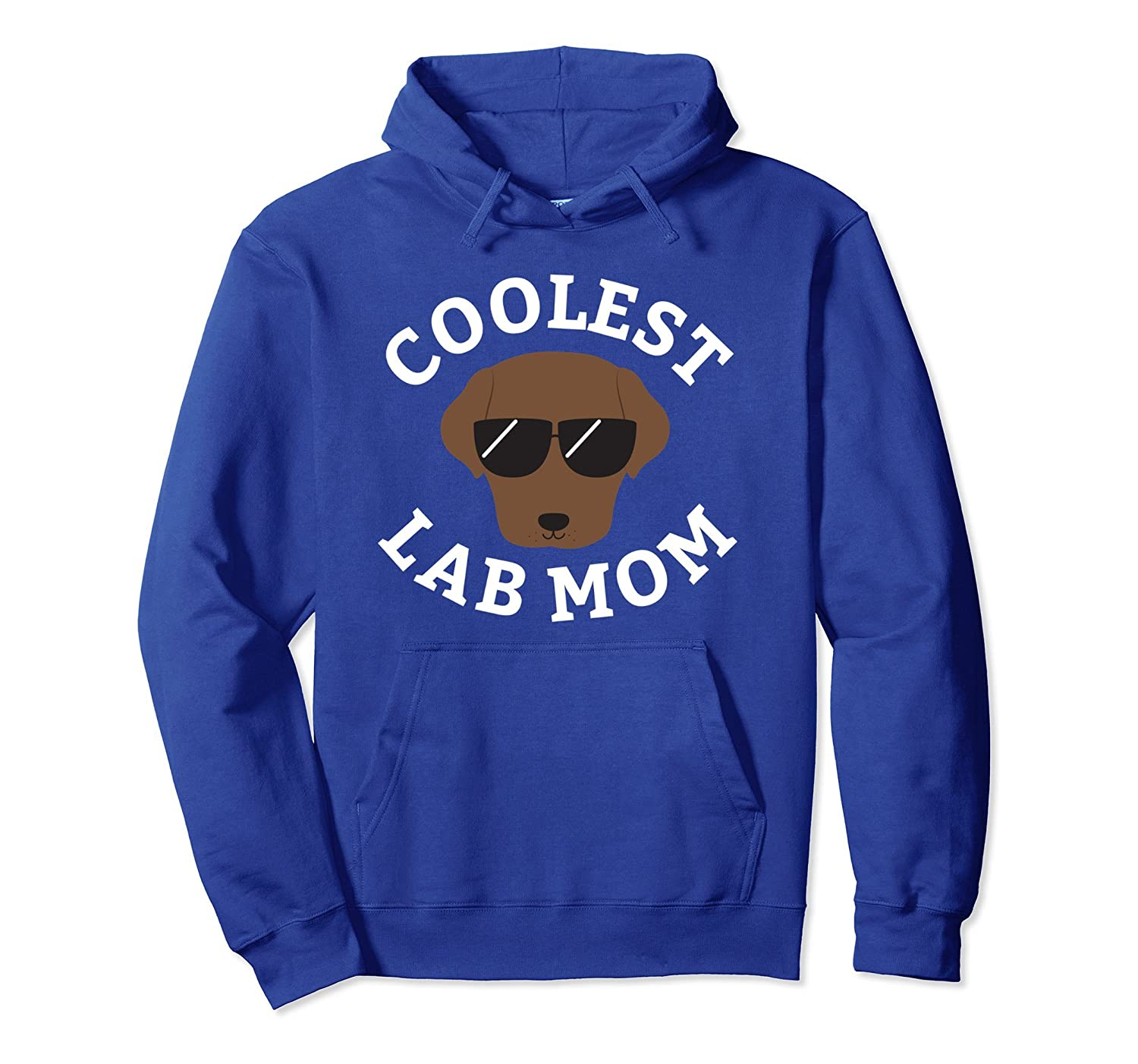 Coolest Chocolate Lab Mom Hoodie Shirt for Labrador Moms-TH