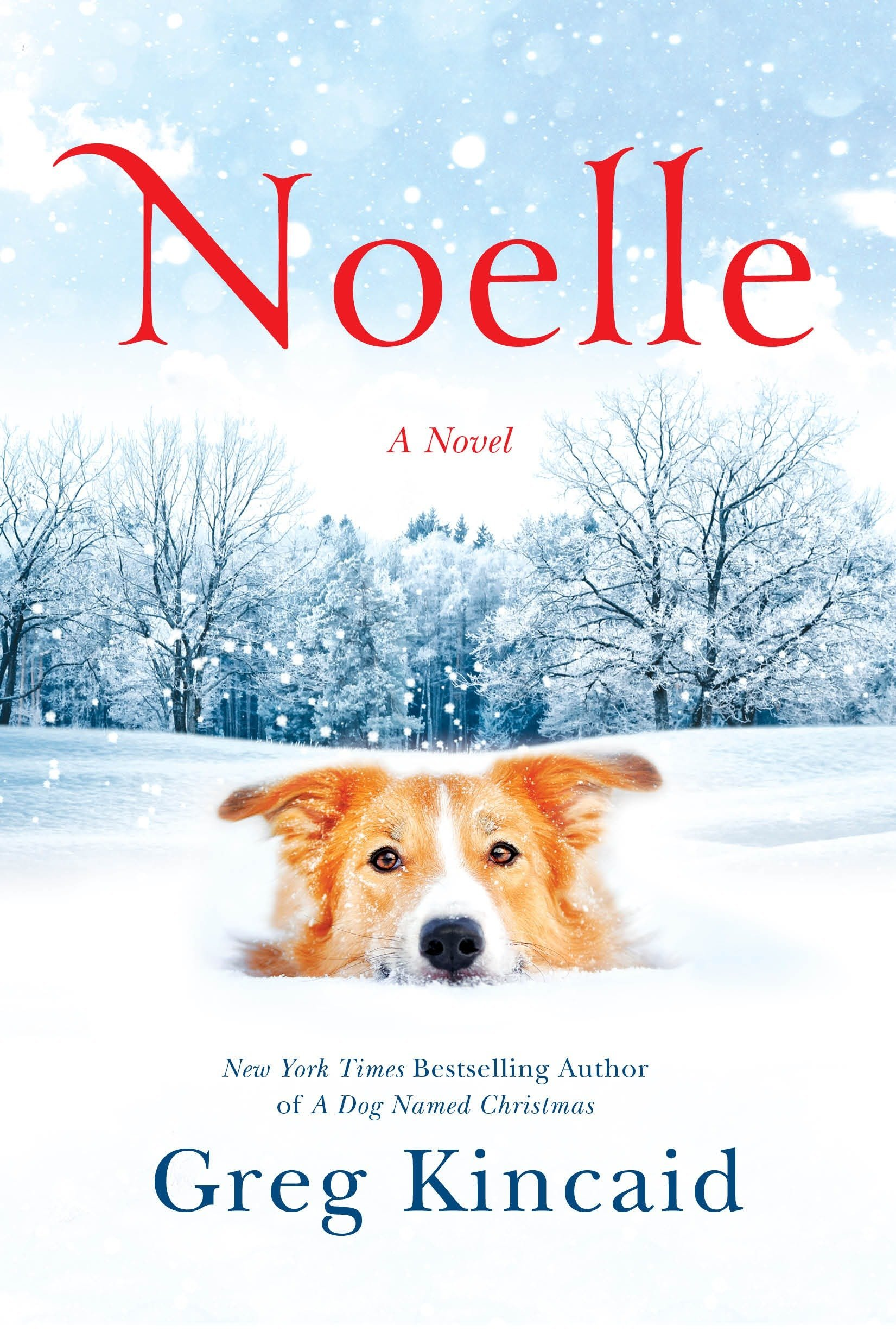 Noelle: A Novel (A Dog Named Christmas) ebook