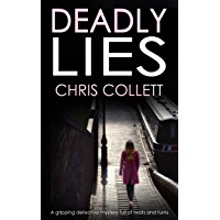DEADLY LIES a gripping detective mystery full of twists and turns (English Edition)