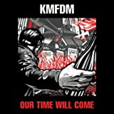 Our Time Will Come [limited Edition Red Vinyl]