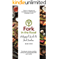 Fork in the Road: A Hopeful Guide to Food Freedom