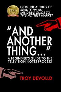And Another Thing...: A Beginner's Guide to the Television Notes Process