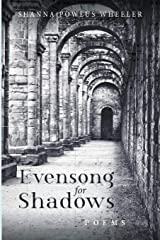 Evensong for Shadows: Poems Paperback