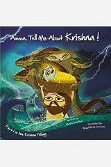 Amma Tell Me About Krishna!: Krishna Trilogy Part 1: Part 1 in the Krishna Trilogy: 4 (Amma Tell Me: Krishna Trilogy) Paperback