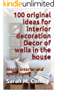 100 original ideas for interior decoration Decor of walls in the house: Magic, interior and space saving