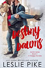Destiny Dawns (Santini Series Book 4) Kindle Edition