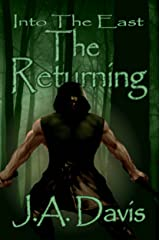 Into The East: The Returning Kindle Edition