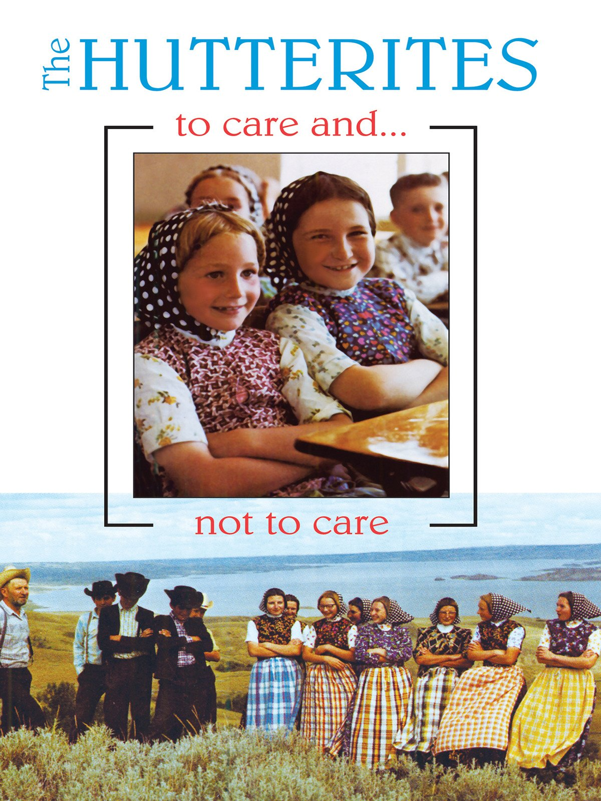 Amazon com: Watch The Hutterites: To Care and Not to Care