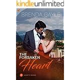 The Forsaken Heart (Heart's Desire Romantic Suspense Book 3)