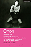 """Orton Complete Plays: Entertaining Mr Sloane; Loot; What the Butler; Ruffian; Erpingham Camp; Funeral Games; Good & ...: """"Entertaining Mr. Sloane"""", """"Loot"""", """"What the Butle (World Classics)"""