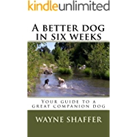 A better dog in six weeks