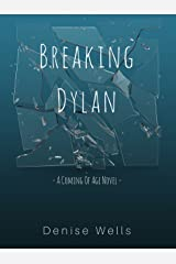 Breaking Dylan Kindle Edition