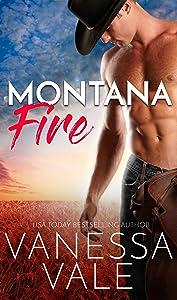 Montana Fire (Small Town Romance Book 1)